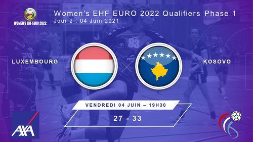 Women's EHF Euro2022 Quali R1 am Kosovo : Lëtzebuerg - Kosovo 27 : 33  (9:18)