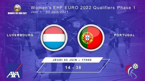 Women's EHF Euro2022 Quali R1 am Kosovo :Lëtzebuerg - Portugal 14 : 38 (10:18)